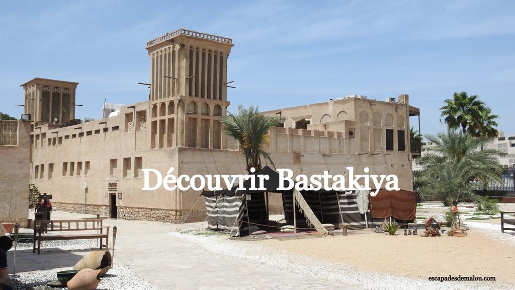 https://escapadesdemalou.com/2018/02/bastakiya-le-quartier-historique-de-dubai/
